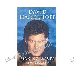 Making Waves The Autobiography Hasselhoff David nieustraszony knight rider