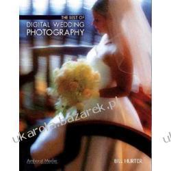 Best of Digital Wedding Photography Hurter Bill Pozostałe