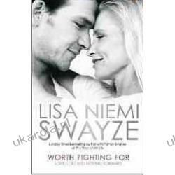 Worth Fighting for: Love, Loss and Moving Forward Lisa Niemi Swayze Kalendarze ścienne