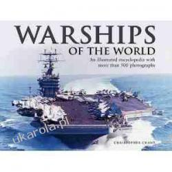 Warships of the World: an Illustrated Encyclopedia with More Than 500 Photographs