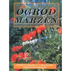 Ogród marzeń arkady Aleksandra Łukaszewska ogrody piekny ogród Pozostałe