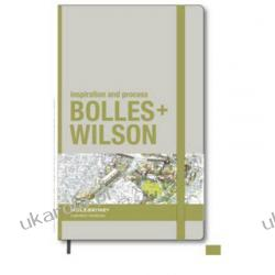 Bolles + Wilson: Inspiration and Process in Architecture Pozostałe