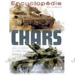 ENCYCLOPEDIE DES CHARS DE COMBAT MODERNES: Tome 2: Brazil-Russia-India-China-South Africa Tanks Pozostałe