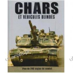 Chars et véhicules blindés Plus de 240 engins de combat Robert Jackson Christian Muguet Zagraniczne