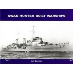 Swan Hunter Built Warships Ian Buxton