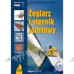 Żeglarz i sternik jachtowy + CD Andrzej Kolaszewski Piotr Świdwiński Pozostałe