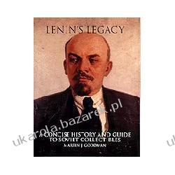 Lenin's Legacy A Concise History and Guide to Soviet Collectibles Goodman Martin J. Odznaki i odznaczenia
