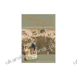 For Rex and for Belgium Lion Degrelle and Walloon Political & Military Collaboration 1940-45 Bruyne Eddy Rikmenspoel Marc Pozostałe