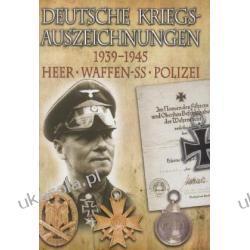 Deutsche Kriegsauszeichnungen 1939-1945. Heer - Waffen-SS - Polizei\German War Decorations 1939-1945. Army - Waffen-SS - Police