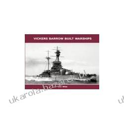 VICKERS BARROW BUILT WARSHIPS Jon Wise