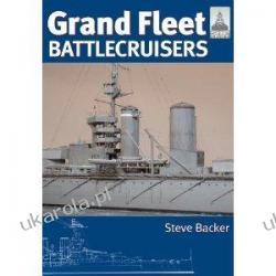 Grand Fleet Battlecruisers Shipcraft Special Steve Backer