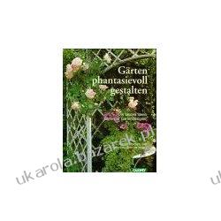 Gärten phantasievoll gestalten Die besten Ideen führender Gartendesigner Kerstin Boschütz Johannes Schmidt ogrody Lotnictwo
