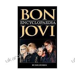 Bon Jovi Encyclopaedia Daniels Neil Kalendarze ścienne
