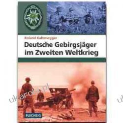 Deutsche Gebirgsjäger im Zweiten Weltkrieg Kalendarze ścienne