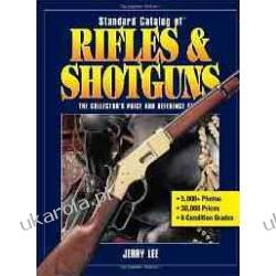 Standard Catalog of Rifles & Shotguns: The Collector's Price and Reference Guide