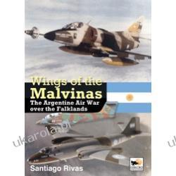 Wings of the Malvinas: The Argentine Air War Over the Falklands  Santiago Rivas Kalendarze ścienne