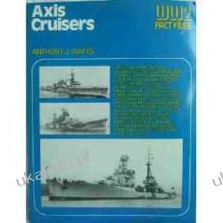 Axis Cruisers (World War Two Fact Files)  Marynarka Wojenna