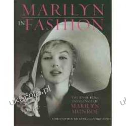 Marilyn in Fashion: The Enduring Influence of Marilyn Monroe Christopher Nickens