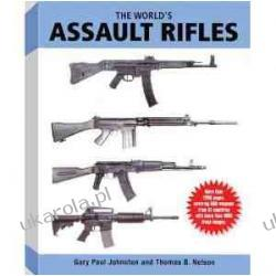The World's Assault Rifles Gary Paul Johnston  Pozostałe
