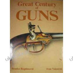 Great Century of Guns Branko Bogdanovic  Zagraniczne