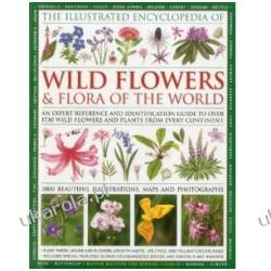 The Illustrated Encyclopaedia of Wild Flowers and Flora of the World Szycie, krawiectwo