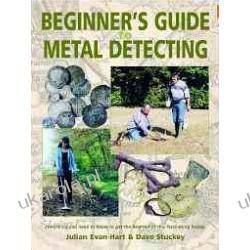 Beginner's Guide To Metal Detecting 2012 Historyczne