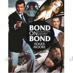 Bond on Bond Roger Moore  Pozostałe
