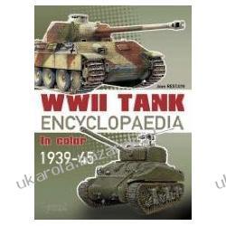WWII Tank Encyclopaedia in Color 1939-45 Jean Restayn Pozostałe