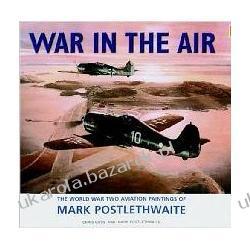 War in the Air: The World War Two Aviation Paintings of Mark Poslethwaite Gava Kalendarze ścienne