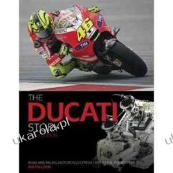 Ducati Story: Road and Racing Motorcycles from 1945 to the Present Day Ian Falloon  Kalendarze książkowe