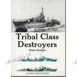 Tribal Class Destroyers Peter Hodges Pozostałe