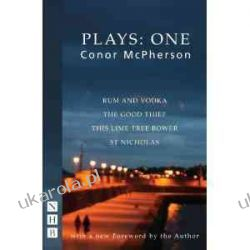 McPherson Plays One Conor McPherson Dramat, utwory sceniczne