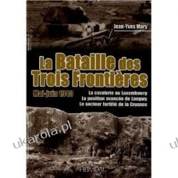 La Bataille des Trois Frontières Jean-Yves Mary