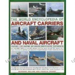 The World Encyclopedia of Aircraft Carriers and Naval Aircraft Projektowanie i planowanie ogrodu
