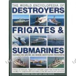 The World Encyclopedia of Submarines, Destroyers & Frigates  Pozostałe