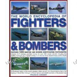 The World Encyclopedia of Fighters & Bombers Pozostałe