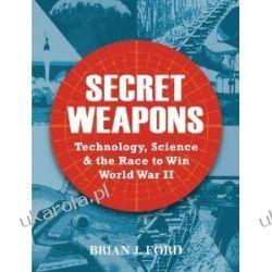 Secret Weapons of World War Two Historyczne