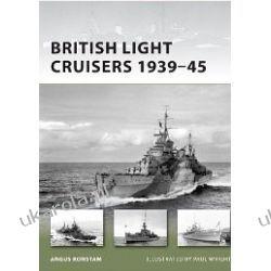 British Light Cruisers 1939-45 (New Vanguard)  Biografie, wspomnienia