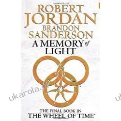 A Memory Of Light: Wheel of Time Book 14 Robert Jordan Brandon Sanderson Fantasy