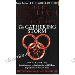 The Gathering Storm: The Wheel of Time: Book Twelve  Fantasy