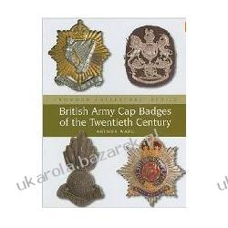 British Army Cap Badges of the Twentieth Century Arthur Ward Kalendarze ścienne