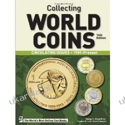 Collecting World Coins: 1901-Present Thomas Michael George S. Cuhaj