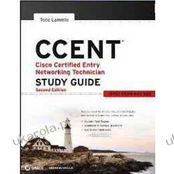 CCENT Cisco Certified Entry Networking Technician Study Guide: (ICND1 Exam 640-822)  Marynarka Wojenna