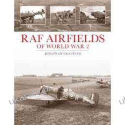 RAF Airfields of World War 2 Historyczne