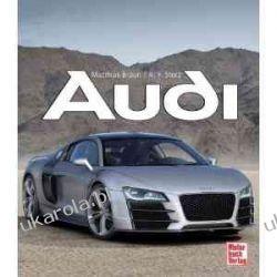 Audi: Die Auto Union und ihre Marken Audi, DKW, Horch und Wanderer
