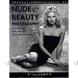 Professional Secrets of Nude and Beauty Photography Historyczne