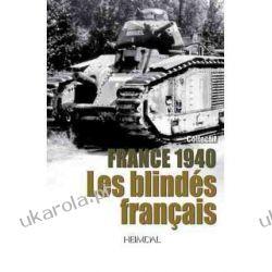 1940: Les Blindes Francais  Kampanie i bitwy