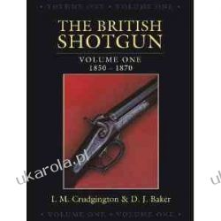 THE BRITISH SHOTGUN: Volume One 1850-1870  Kalendarze ścienne