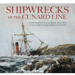 Shipwrecks of the Cunard Line Sam Warwick Mike Roussel  Mundury, odznaki i odznaczenia