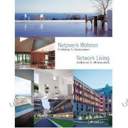 Network Living: Architecture for All Generations: Architektur für Generationen. Architecture for All Generations Samochody